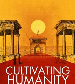 """Cultivating Humanity"" by Martha C. Nussbaum – my review"