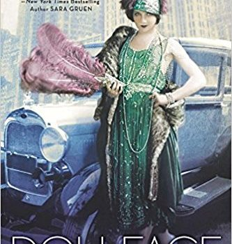 """DOLLFACE: A novel of the Roaring Twenties"" by Renée Rosen – my review"