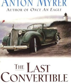 "La Cabriolet (English title ""The last convertible"") by Anton Myrer – my review"