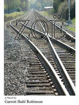 """Zoë "" by Garrett Buhl Robinson – my review"